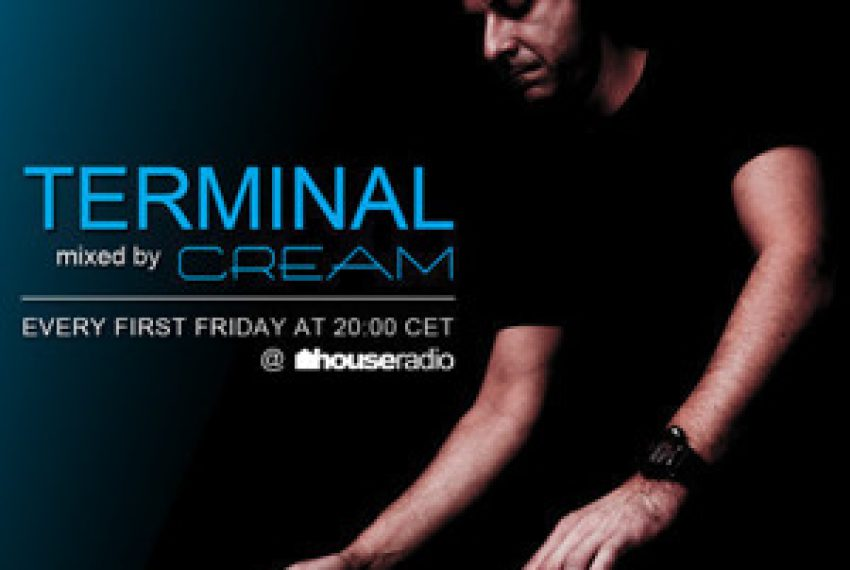 Cream – Terminal 012 @ houseradio.pl by CREAM