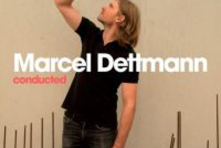 Marcel Dettmann – Conducted
