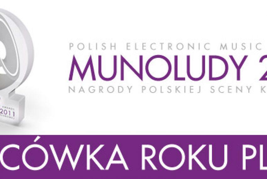 MUNOLUDY 2011 – Miejscówka Roku!
