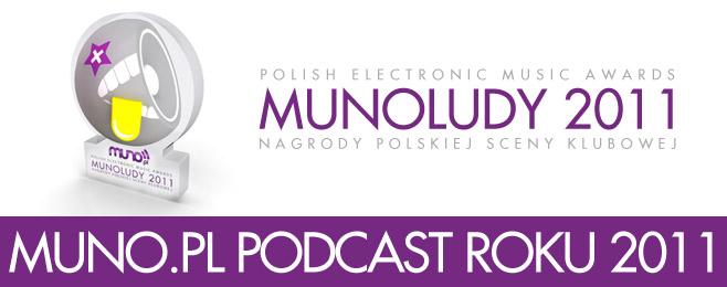 MUNOLUDY 2011 – Muno.pl Podcast Roku!