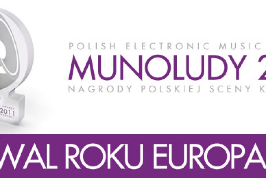 MUNOLUDY 2011 – Festiwal Roku EUROPA!