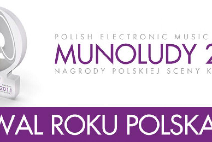 MUNOLUDY 2011 – Festiwal Roku Polska!
