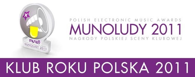 MUNOLUDY 2011 – Klub Roku Polska!