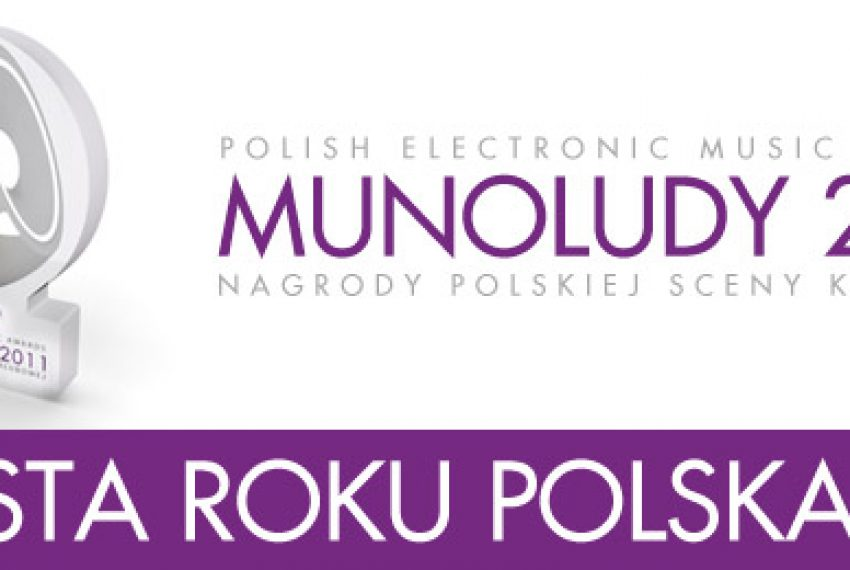 MUNOLUDY 2011 – Artysta Roku POLSKA!