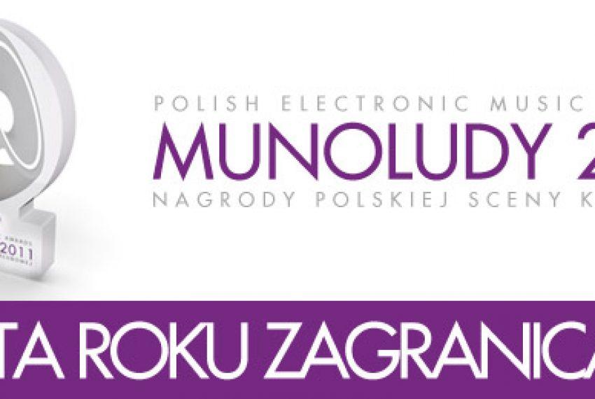 MUNOLUDY 2011 – Artysta Roku ZAGRANICA!