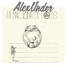 Alex Under – La Maquina De Bolas