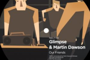 Glimpse & Martin Dawson – Our Friends