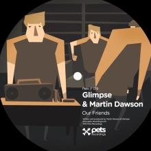 Glimpse & Martin Dawson – Our Friends
