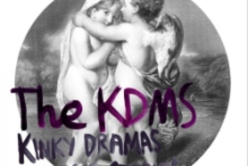 The KDMS – Kinky Dramas & Magic Stories