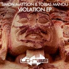 Simon Mattson & Tobias Manou – Violation EP