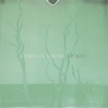 Christian Löffler – A Forest