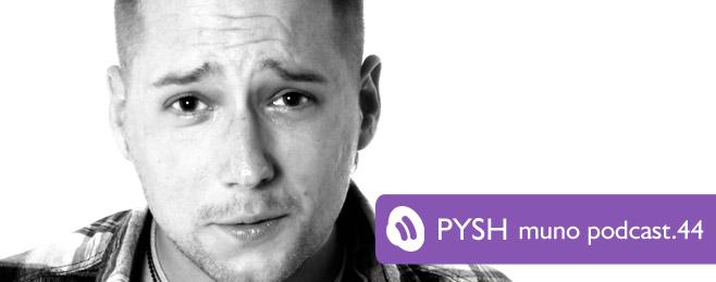 Muno.pl Podcast 44 – Pysh