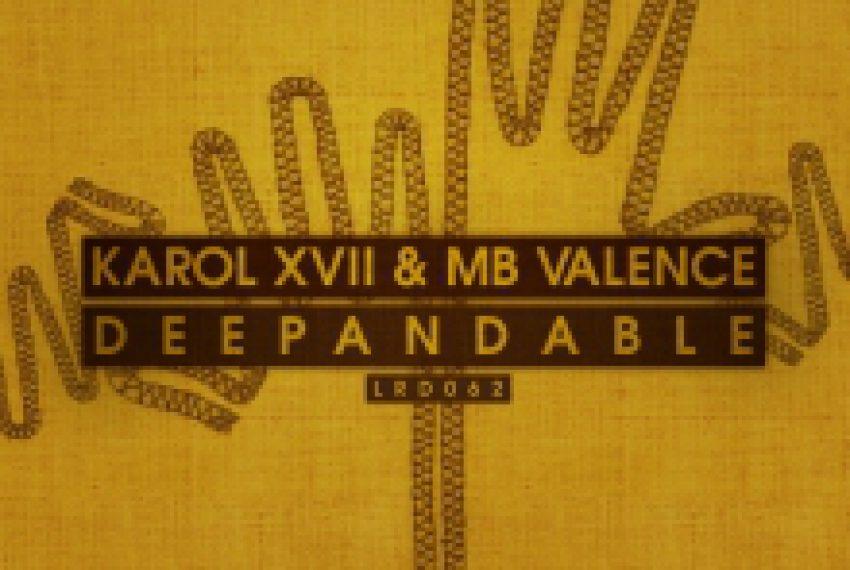 Karol XVII & MB Valence – Deepandable EP
