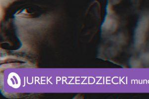Muno.pl Podcast 47 – Jurek Przeździecki
