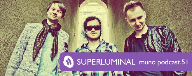 Muno.pl Podcast 51 – Superluminal