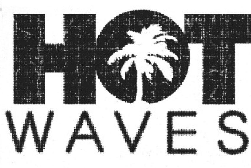 'Hot Waves' po raz trzeci