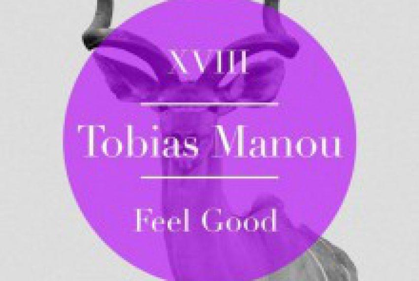Tobias Manou – Feel Good EP
