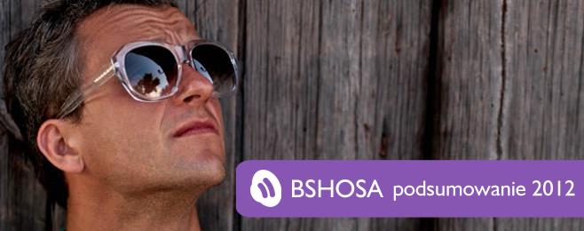 Podsumowanie 2012 – Michał 'bshosa' Brzozowski
