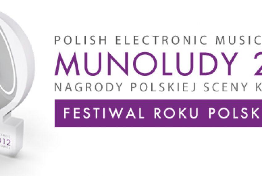 MUNOLUDY 2012 – Festiwal Roku Polska!