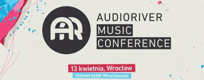 Konferencja Muzyczna Audioriver zawita do Wrocławia
