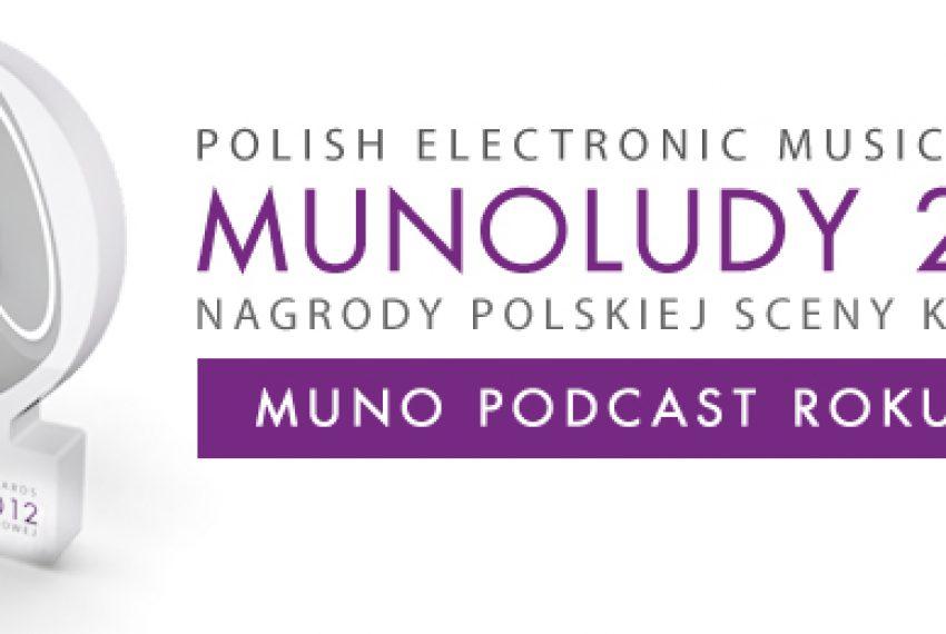 MUNOLUDY 2012 – Muno Podcast Roku Polska