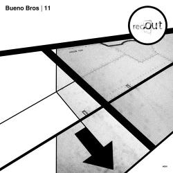 Bueno Bros. – 11 EP