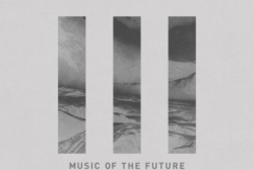 Music Of The Future vol. 1