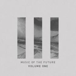 Music Of The Future vol. 1