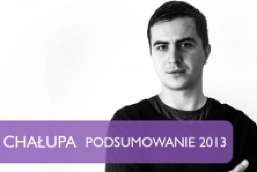 Podsumowanie 2013 – Paweł Chałupa (muno.pl)