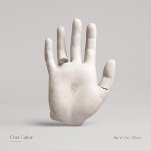 Chet Faker – Built On Glass