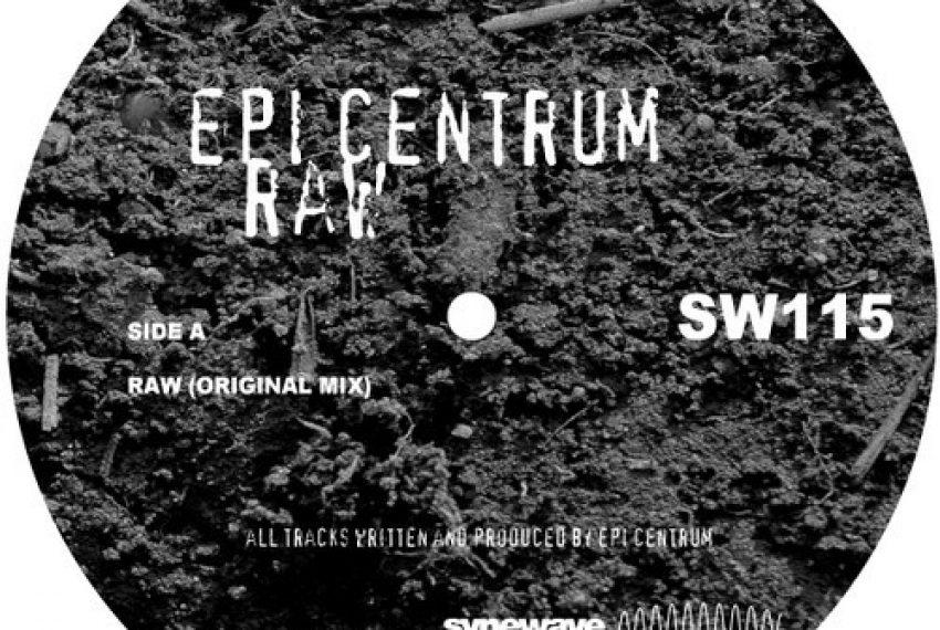 Epi Centrum – Raw