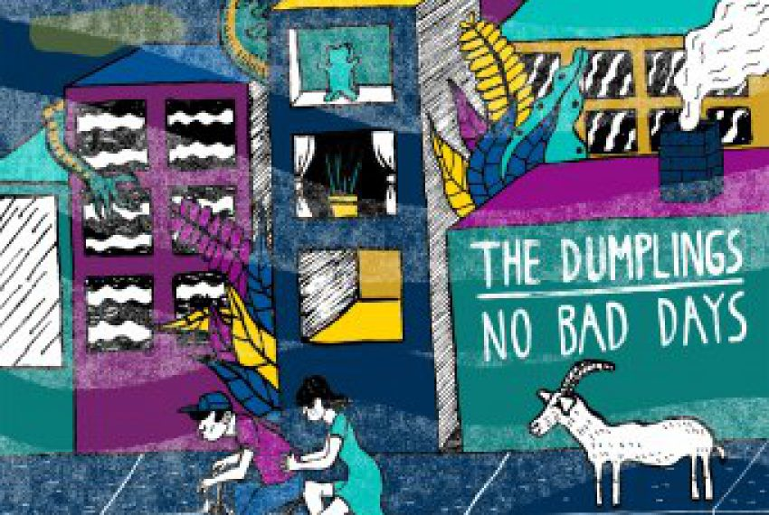 The Dumplings – No Bad Days
