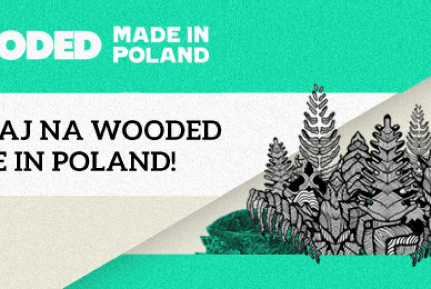 Zagraj na Wooded Made In Poland DJ KONKURS