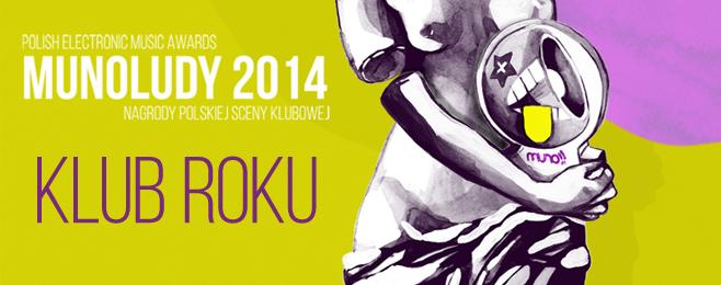 MUNOLUDY 2014 – Klub Roku Polska