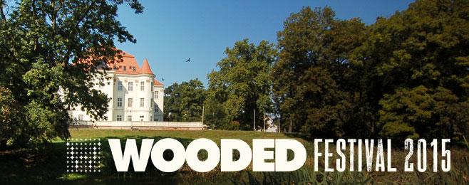 Międzynarodowy skład Wooded Festival 2015 ZAMÓW BILETY!