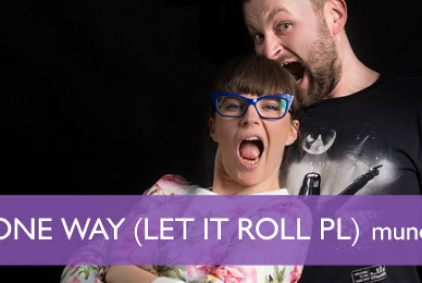 Muno.pl Podcast 80 – One Way (Let It Roll PL)