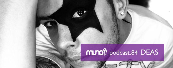 Muno.pl Podcast 84 – DEAS