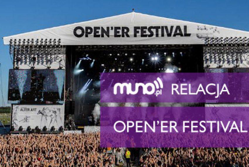 Porozmawiajmy o Open'er Festival – RELACJA