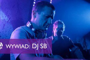 DJ SB – 15 lat na trójmiejskiej scenie WYWIAD