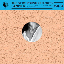 The Very Polish Cut Outs Sampler Vol. 4