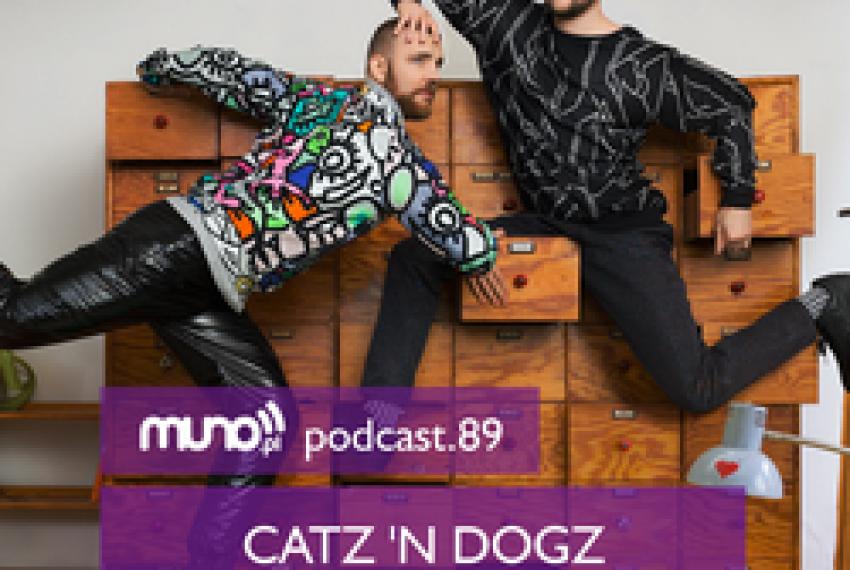 Muno.pl Podcast 89 – Catz 'n Dogz