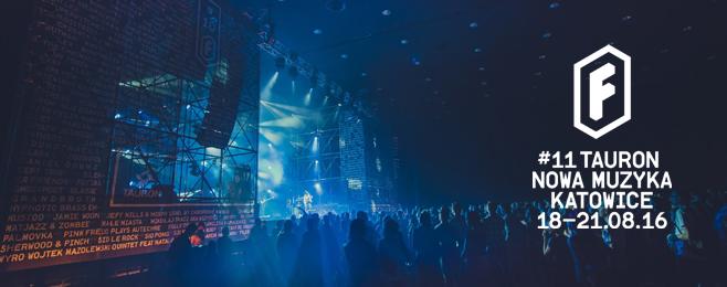 Festiwal Tauron Nowa Muzyka ogłasza pierwszych artystów!