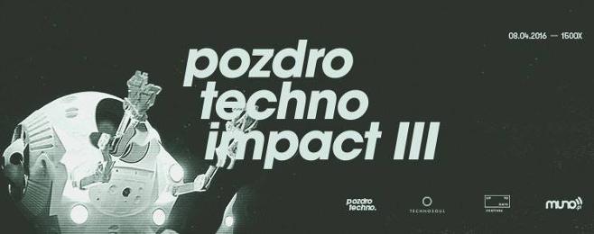 Znamy pierwszego headlinera Pozdro Techno Impact III – ZAMÓW BILETY