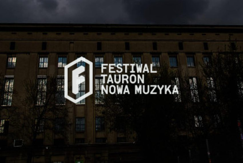 Impreza Tauron Nowa Muzyka w berlińskim Berghain!