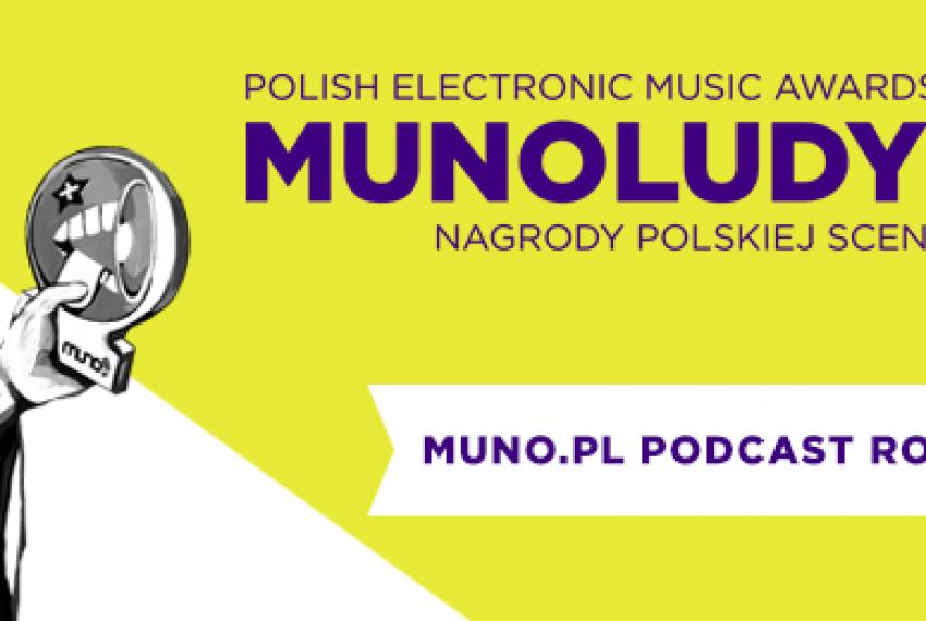 MUNOLUDY 2015 – Muno.pl Podcast Roku Polska