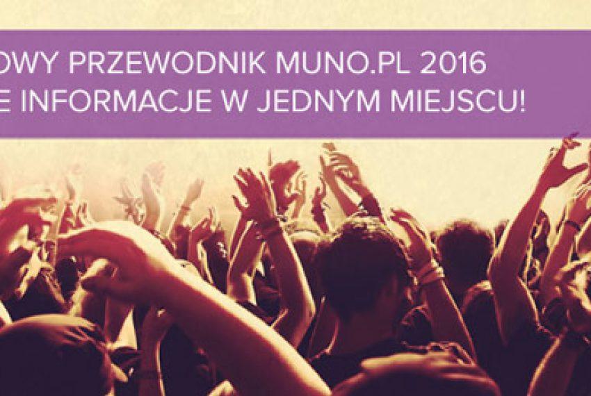 Festiwale Polska 2016 – Przewodnik Muno.pl