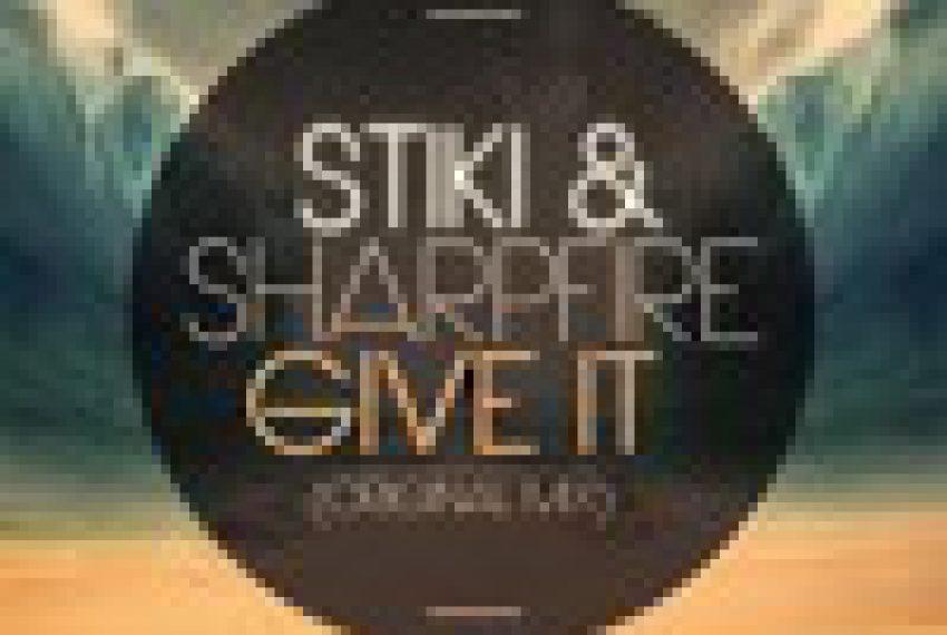 Stiki & SharpFire ft. Sanna Hartfield- Give It (Original Mix)  [free download]