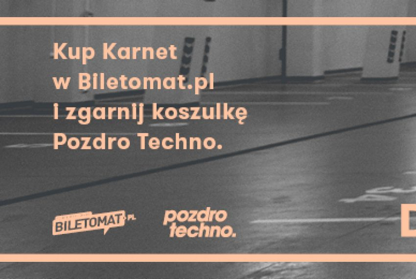 Kup karnet na Up To Date i zgarnij koszulkę Pozdro Techno! PROMOCJA