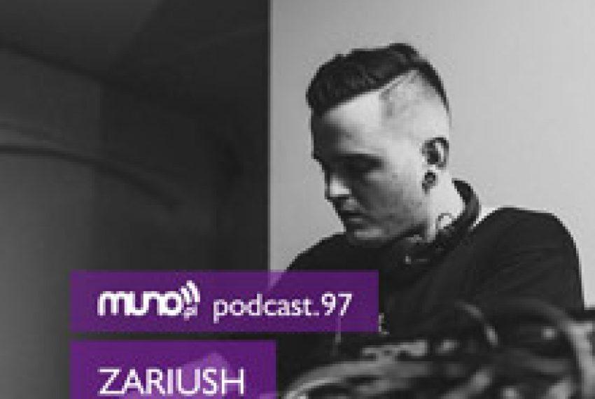 Muno.pl Podcast 97 – Zariush