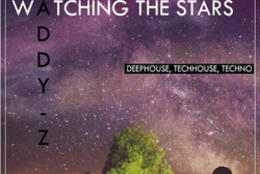 Addy-Z – Watching The Stars (June 2017 Promo)